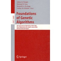 Foundations of Genetic Algorithms(遗传算法的基础/2005年国际会议录)