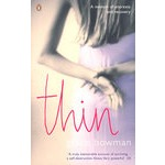 Thin - A memoir Of Anorexia And Recovery  消瘦 – 厌食与恢复的记忆